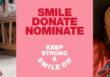 Smile – Donate – Nominate
